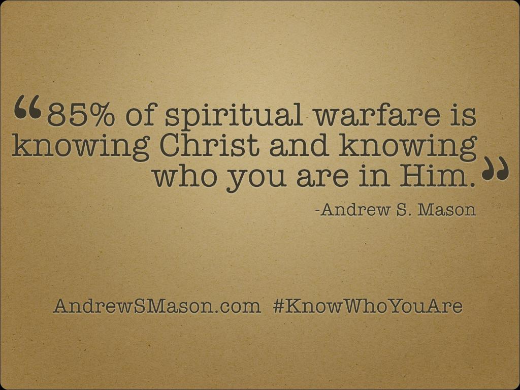 secret to spiritual warfare - blog